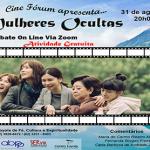 """Cine Fórum debate do filme """"Mulheres Ocultas"""""""