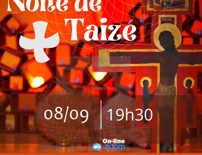 Hoje temos: Noite de Taizé